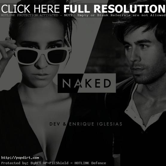 Dev and Enrique Iglesias 'Naked' single cover