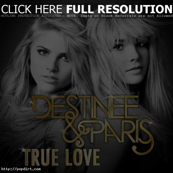 Destinee & Paris 'True Love'